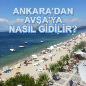 Ankara'dan Avşa Adası'na Nasıl Gidilir